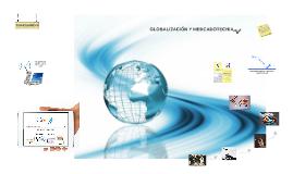 GLOBALIZACIÓN Y MERCADOTECNIA