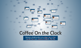 Coffee On the Clock