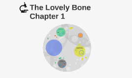 The Lovely Bone Chapter 1