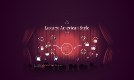 Copy of Luxury:American Style