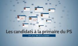 Les candidats à la primaire du PS