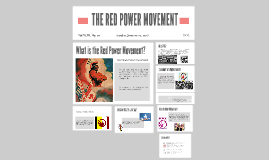 THE RED POWER MOVEMENT