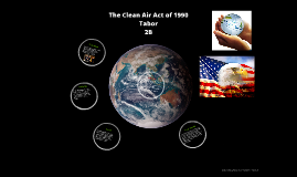 The Clean Air Act of 1990