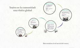 El rol social del teatro. Visión global