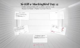 To Kill a Mockingbird Day 12