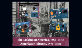 The Making of America, 1789-1900