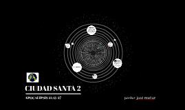 CIUDAD SANTA 2