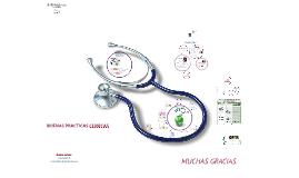 Copy of BUENAS PRACTICAS CLINICAS
