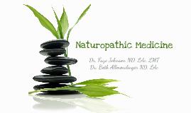 Naturopathic Medicine - Draft