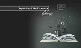 Repression of War Experience