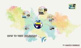 how to visit colombia?