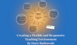 Creating a Flexible and Responsive Teaching Environment