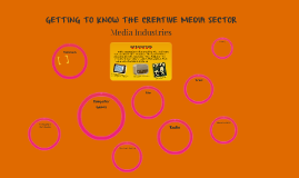 Getting to know the Creative Media Sector