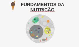 Copy of FUNDAMENTOS DA NUTRIÇÃO