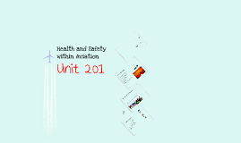 201 - Health and Safety