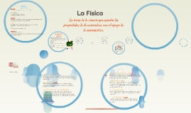 Copy of Copy of La Física
