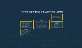 Technology Survey of St. John the Apostle