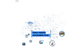 First Friday Nov 2018