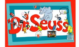 Dr. Seuss Author-Illustrator Study TCH-LRN 307