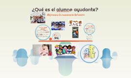 ¿Qué es el alumn@ ayudante?