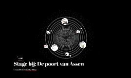 Stage bij: De poort van Assen