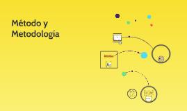 Método y  Metodología