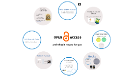 Open Access and what it means for you