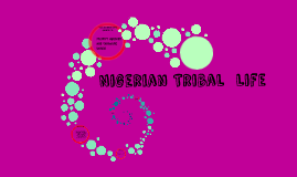 Nigerian Tribal  Life