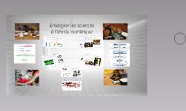 Enseigner les sciences à l'ère du numérique