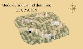 Modo de adquirir el dominio: OCUPACIÓN