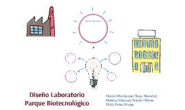 Diseño Laboratorio Parque Biotecnológico