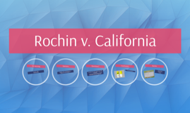 Rochin v. California