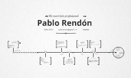 Recorrido laboral Pablo Rendón