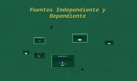 Fuentes Independiente y Dependiente