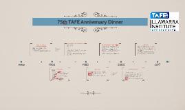 TAFE 75th ANNIVERSARY PRES