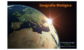 Geografía Biológica