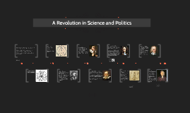 A Revolution in Science and Politics
