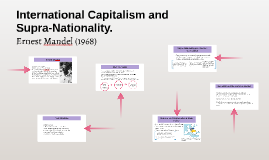 International Capitalism and Supra-Nationality.