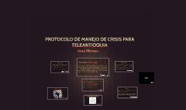 PROTOCOLO DE MANEJO DE CRISIS PARA TELEANTIOQUIA