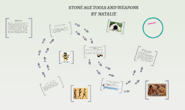 Copy of STONE AGE TOOLS AND WEAPONS