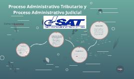 Proceso Administrativo Tributario y Proceso Administrativo J