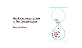 Copy of Mga Repormang Agraryo sa iba't ibang Panahon