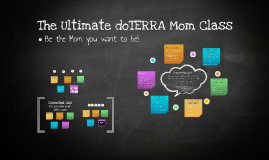 Copy of The Ultimate doTERRA Mom Class