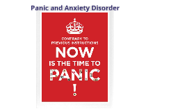 Panic and Anxiety Disorder