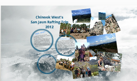 Chinook West San Jaun Rafting Trip