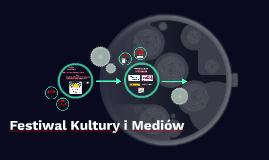 Festiwal Kultury i Mediów