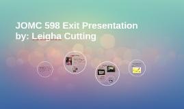 JOMC 598 Exit Presentation