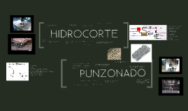 Hidrocorte vs Punzonado