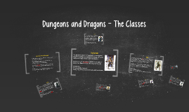 Dungeons and Dragons - The Classes