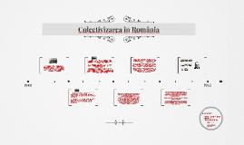 Colectivizarea in Romania
